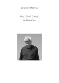 5 Greek dances, Op.22a: For violin and piano by Gerasimos Pylarinos