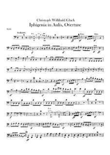 Iphigenia in Aulis, Wq.40: Overture – double bass part by Christoph Willibald Gluck