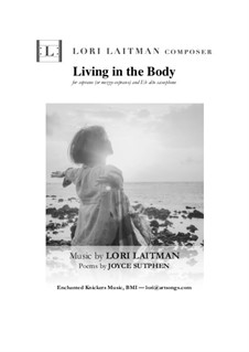 Living in the Body: For soprano (or mezzo) with Eb alto saxophone (priced for 2 copies) by Lori Laitman