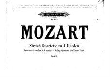 String Quartet No.20 in D Major 'Hoffmeister', K.499: Arrangement for piano four hands by Wolfgang Amadeus Mozart