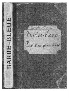 Barbe-bleue (Bluebeard): Act I, for voices and piano by Jacques Offenbach