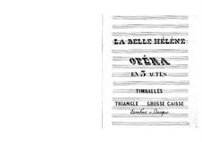 La belle Hélène (The Beautiful Helen): Percussion part by Jacques Offenbach