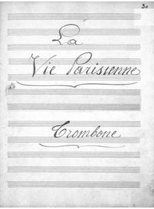La vie parisienne (Parisian Life): Trombone part by Jacques Offenbach
