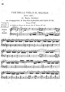 Che Bella Vita è il Militar for Voices and Piano (or Harp): Che Bella Vita è il Militar for Voices and Piano (or Harp) by Pietro Generali