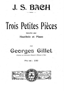 Three Little Pieces, for Oboe and Piano: Three Little Pieces, for Oboe and Piano by Johann Sebastian Bach