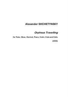 Orpheus Travelling: Full Score by Alexander Shchetynsky