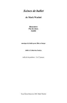 Scènes de ballet: Score by Mark Warhol