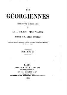 Les géorgiennes (The Women of Georgia): Libretto by Jacques Offenbach