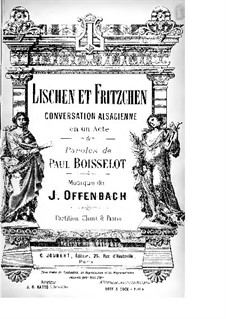 Lischen et Fritzchen: Arrangement for soloists, choir and piano by Jacques Offenbach