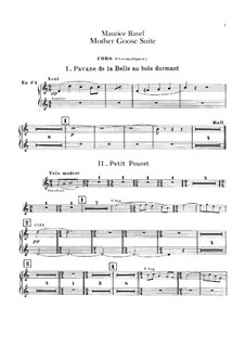 Ma mère l'oye (Mother Goose). Suite, M.60: For orchestra – french horns part by Maurice Ravel