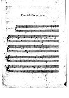 Thou Soft Flowing Avon: Thou Soft Flowing Avon by Thomas Augustine Arne