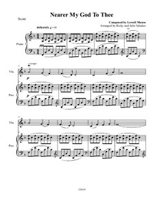 Nearer, My God, To Thee: For violin and piano – score, solo part by Lowell Mason
