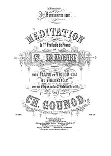 Meditation on Prelude No.1 by Bach: For violin (or cello) and piano (or organ ad libitum) by Charles Gounod