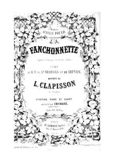 La fanchonnette: Act I by Louis Clapisson