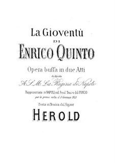 La gioventù di Enrico Quinto: La gioventù di Enrico Quinto by Ferdinand Herold