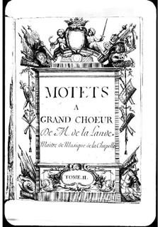 Motets (Collections): Volume II by Michel Richard de Lalande