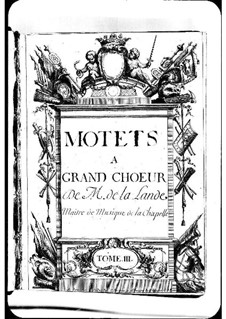 Motets (Collections): Volume III by Michel Richard de Lalande