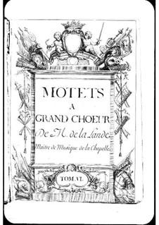 Motets (Collections): Volume VI by Michel Richard de Lalande