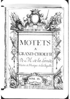 Motets (Collections): Volume IX by Michel Richard de Lalande