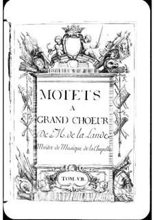 Motets (Collections): Volume VII by Michel Richard de Lalande