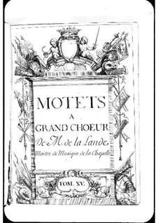 Motets (Collections): Volume XV by Michel Richard de Lalande
