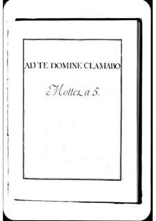 Ad te Domine clamabo: Ad te Domine clamabo by Michel Richard de Lalande