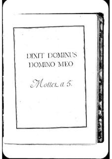 Dixit Dominus Domino meo: Dixit Dominus Domino meo by Michel Richard de Lalande