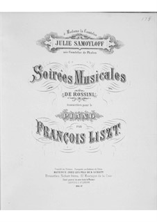 Transcriptions on Themes from 'Soirées musicales' by Rossini, S.424: No.9-12 by Franz Liszt
