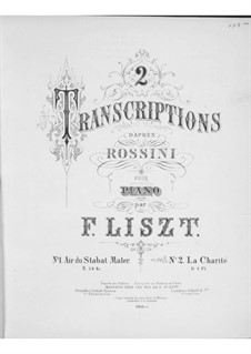 Transcriptions on Themes by Rossini, S.553: Complete set by Franz Liszt