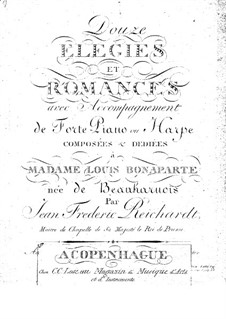 Twelve Elegies and Romances: Twelve Elegies and Romances by Johann Friedrich Reichardt
