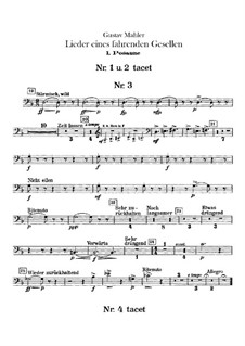 Lieder eines fahrenden Gesellen (Songs of a Wayfarer): For voice and orchestra – trombones parts by Gustav Mahler