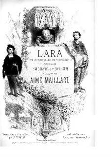 Lara: Act I, for voices and piano by Aimé Maillart