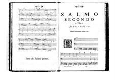 Estro poetico-armonico for Voices and Basso Continuo: Volume I. Psalm II by Benedetto Marcello