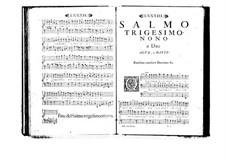 Estro poetico-armonico for Voices and Basso Continuo: Volume VII. Psalm XXXIX by Benedetto Marcello