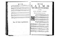 Estro poetico-armonico for Voices and Basso Continuo: Volume VII. Psalm XL by Benedetto Marcello