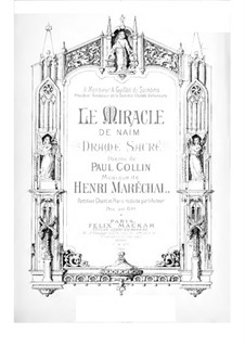 Le miracle de Naïm: For soloists, choir and piano by Henri Maréchal
