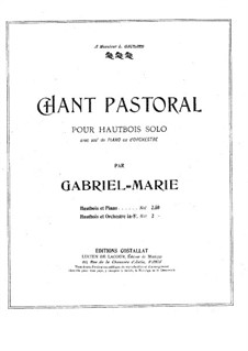 Chant pastoral for Oboe and Piano: Chant pastoral for Oboe and Piano by Gabriel Prosper Marie