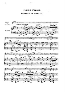 Plaisir d'Amour (The Joys of Love): For violin (or flute, or cello) and piano by Jean Paul Egide Martini