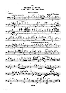 Plaisir d'Amour (The Joys of Love): For violin (or flute, or cello) and piano – cello part by Jean Paul Egide Martini