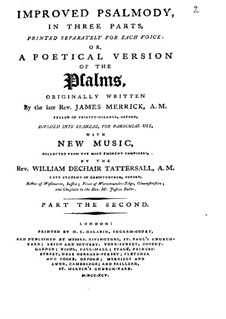 Improved Psalmody in Three Parts, No.1-41: Medium voice part by John Stafford Smith, Philip Hayes, Samuel Webbe, John Wall Callcott, William de Chair Tattersall