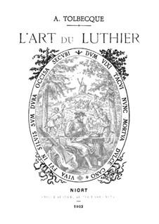 L'art du luthier: L'art du luthier by Auguste Tolbecque