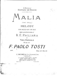 Malia (The Spell): For voice and piano (E flat major) by Francesco Paolo Tosti
