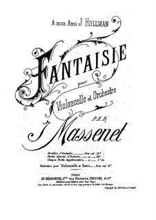 Fantasia for Cello and Orchestra: Fantasia for Cello and Orchestra by Jules Massenet