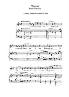 Ivre d'amour: In E Flat Major by Jules Massenet