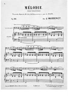 Dix pièces de genre, Op.10: No.5 Mélodie (Élégie), for cello and piano – solo part by Jules Massenet