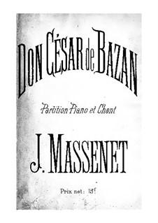 Don César de Bazan: Piano-vocal score by Jules Massenet