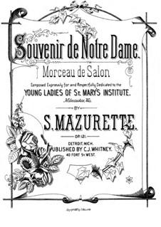 Souvenir de Notre Dame, Op.121: Souvenir de Notre Dame by Salomon Mazurette