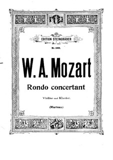 Rondo for Violin and Orchestra in B Flat Major, K.269: Version for violin and piano by Wolfgang Amadeus Mozart