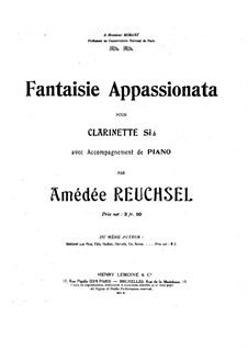 Fantasia Appassionata for Clarinet in B and Piano: Score by Amédée Reuchsel