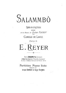 Salammbo: Arrangement for piano by Ernest Reyer
